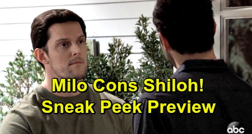General Hospital Spoilers: Sneak Peek Preview – Undercover Milo Cons Shiloh, 'Mark Turner' Joins Dawn of Day to Help Sam