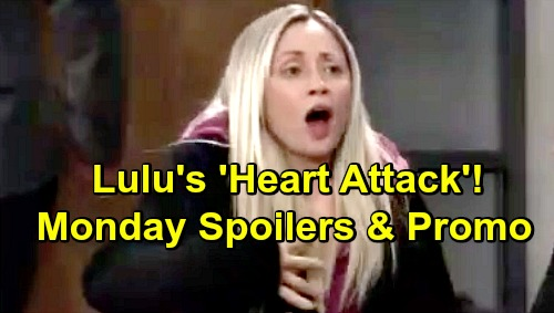 General Hospital Spoilers: Monday, February 18 – Lulu's 'Heart Attack' Shock – Willow Raises Chase's Suspicions About Brad