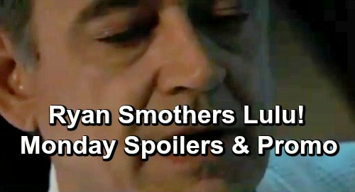 General Hospital Spoilers: Monday, January 28 – Ryan Attempts To Murder Lulu – Horrific Shiloh Discovery, Sam Desperate