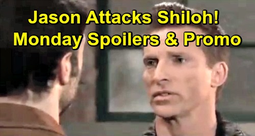General Hospital Spoilers: Monday, March 25 – Dante Pulls a Gun on Lulu – Jason Attacks Shiloh – Willow Confesses to Chase