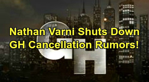General Hospital Spoilers: Nathan Varni Shuts Down GH Cancellation Rumors – ABC Exec Sets the Record Straight