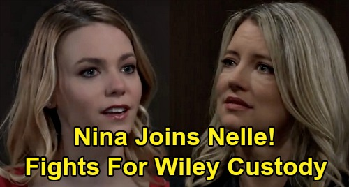 General Hospital Spoilers: Nina Supports New Daughter Nelle In Wiley Custody Battle - Fights Corinthos Clan For Grandson
