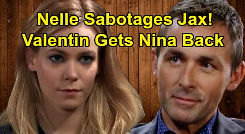 General Hospital Spoilers: Nelle Plays Matchmaker, Helps Valentin Win Back Nina – Destroys Bio Mom's Romance with Jax?