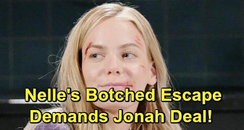 General Hospital Spoilers: Nelle's Botched Escape Brings Brad's Worst Nightmare - Master Manipulator Demands Jonah Deal