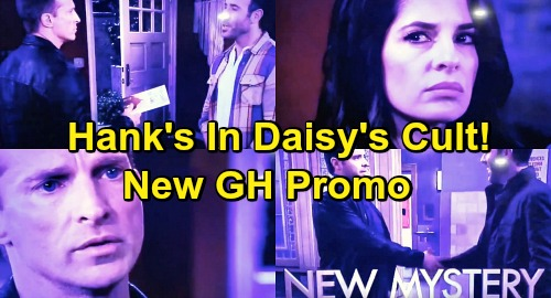 General Hospital Spoilers: New GH Weekly Promo Reveals Shocking Mystery - Hank Connected to Daisy Cult Crew