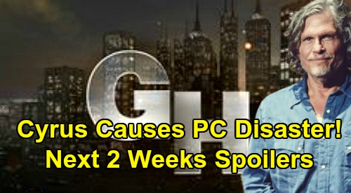 General Hospital Spoilers Next 2 Weeks: Cyrus Causes PC Disaster, Hospital Emergency – Nelle Walks Free, Fights Carly