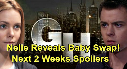 General Hospital Spoilers Next 2 Weeks: Nelle Reveals Baby Swap - Carly & Michael Fight For Wiley – Lucas Explodes at Brad
