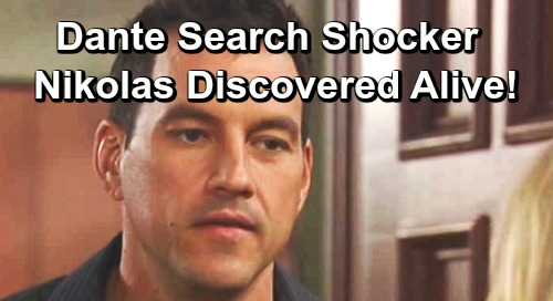 General Hospital Spoilers: Dante Search Brings Startling Outcome – Nikolas Discovered Alive?