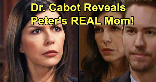 General Hospital Spoilers: Peter's Real Mother Exposed - Dr. Cabot Reveals Which Memories Are Alex's – Anna Learns the Truth