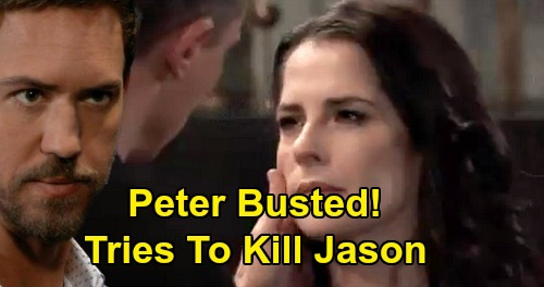 General Hospital Spoilers: Peter Set Up For Arrest - Caught Trying To Kill Jason?