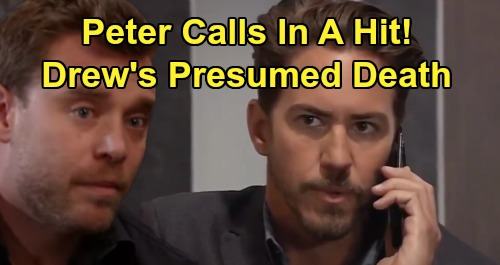 General Hospital Spoilers: Peter's Ominous Hit Order Leaves Drew Presumed Dead – Henrik's True Killer Colors Return