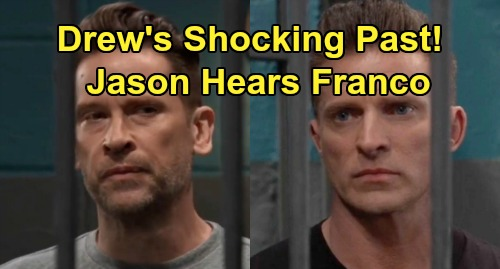 General Hospital Spoilers Preview: Franco Recalls Drew's Hidden Memories – Jason Offers Helena Assassin Details