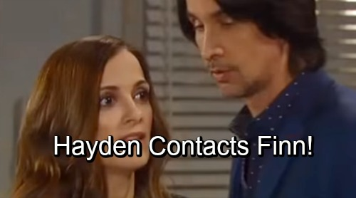 General Hospital Spoilers: Hayden Reaches Out To Finn – GH Shocking Comeback Story