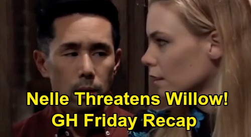 General Hospital Spoilers: Friday, January 17 Recap - Nelle Threatens Willow to Brad, Demands To Be Wiley's Nanny