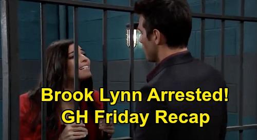 General Hospital Spoilers: Friday, March 20 Recap - Brook Lynn Arrested - Maxie's New Job - Sasha's Brainstorm