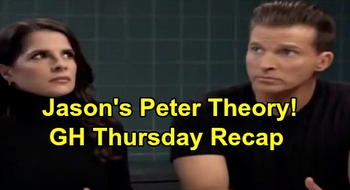 General Hospital Spoilers: Thursday, January 9 Recap - Jason Explains Peter & Shiloh Connection - Robert Buys Theory, Wants Proof