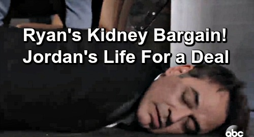 General Hospital Spoilers: Ryan Uses Kidney to Bargain – Trades Jordan's Life for a Sweet Plea Bargain Deal