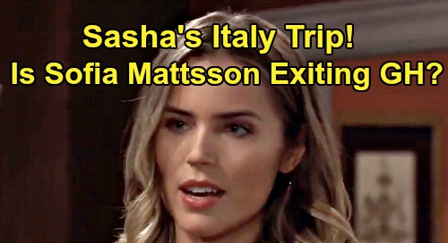 General Hospital Spoilers: Sasha's Italy Move, Michael Left Behind – Will Sofia Mattsson Exit GH?
