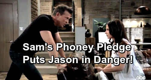 General Hospital Spoilers: Sam's Lies Exposed, Phony Pledge Infuriates Shiloh – Jason's Got a Target on His Back