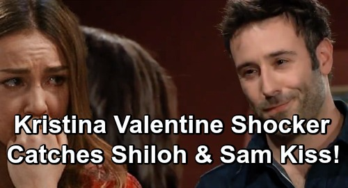 General Hospital Spoilers: Kristina Valentine's Day DoD Shocker - Catches Sam and Shiloh Kiss