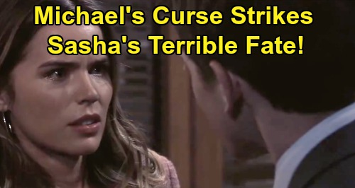 General Hospital Spoilers: Sasha Doomed, Headed for Terrible Fate - Michael's Love Interest Curse Strikes Again?