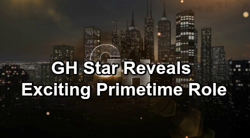 General Hospital Spoilers: GH Star Reveals Exciting Primetime Role – Shares Big News with Fans
