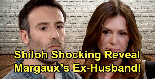 General Hospital Spoilers: Shiloh is Margaux's Ex-Husband - Shocking Connection Revealed