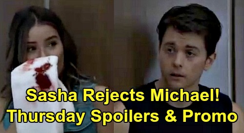 General Hospital Spoilers: Thursday, May 7 – Sasha Rejects Michael – Finn Spills To Willow - Sonny's Cyrus Plan in Motion