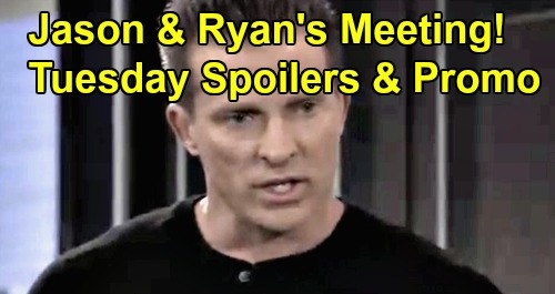 General Hospital Spoilers: Tuesday, October 22 – Jason Meets Ryan – Martin Dresses Franco for Battle – Walls Close in on Hayden