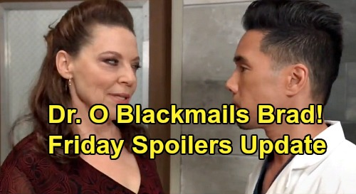 General Hospital Spoilers: Friday, September 6 Update – Dr. O Blackmails Brad - Shiloh Hears Nelle's Offer – Josslyn's Tough Task