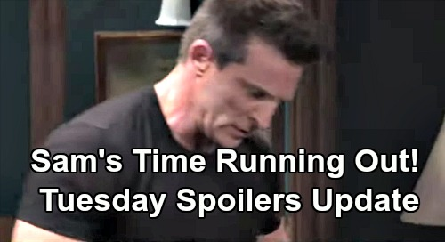 General Hospital Spoilers: Tuesday, August 6 Update – Sam's Time Running Out, Jason Desperate – Drew Acts Fast – Sonny Warns Michael