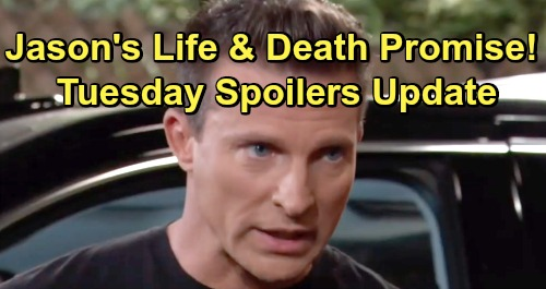 General Hospital Spoilers: Tuesday, June 25 Update – Jason's Life and Death Promise – Willow Out of Control – Cam Confronts Dev