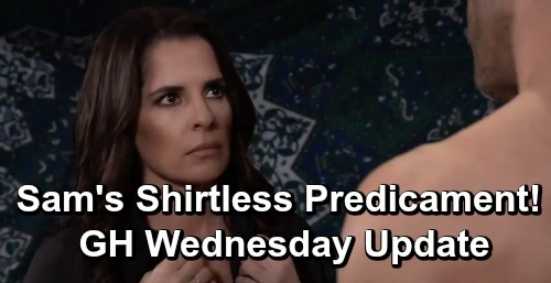 General Hospital Spoilers: Wednesday, April 24 Update – Sam's Shirtless Predicament - Shiloh's a Deadly Target – Kristina Busted