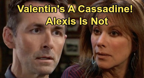 General Hospital Spoilers: Alexis Not a Cassadine, Valentin's the Real Deal – Blood Test Shocker Exposed?