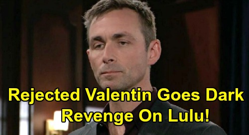 General Hospital Spoilers: Lulu Rocked by Valentin's Revenge – Jilted Groom's Deadly Plot, Dustin Caught in Vicious Fallout