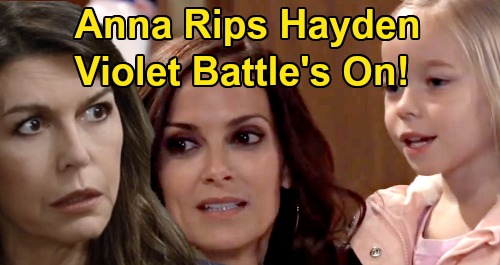 General Hospital Spoilers: Anna Rips Into Hayden - Finn's Lovers Battle It Out Over Violet