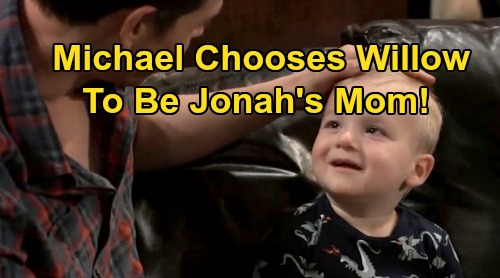 General Hospital Spoilers: Michael Lets Willow be Jonah's Mom After Wiley's Death Revealed