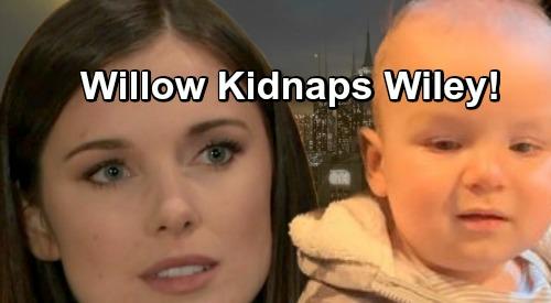 General Hospital Spoilers: Desperate Willow Kidnaps Wiley – Nina's Real Daughter Shocks Port Charles