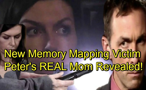 General Hospital Spoilers: Shocking New Memory-Mapping Victim Discovered – Peter's Real Mom Revealed