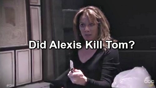 General Hospital Spoilers: Alexis Killed Tom Defending a Mystery Woman?