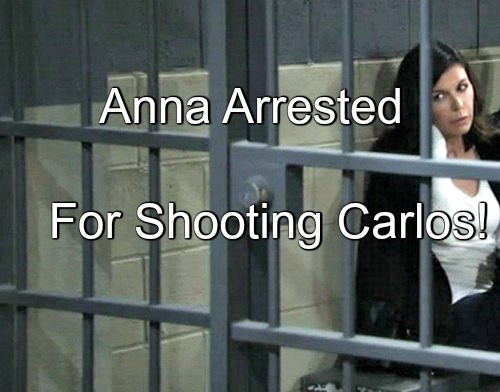 General Hospital (GH) Spoilers: Anna Arrested for Shooting Carlos – Paul Faces Disaster - Who Goes to Jail?