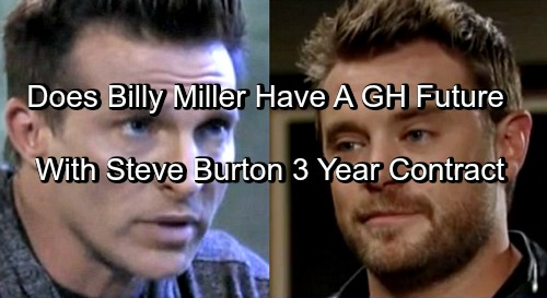 General Hospital Spoilers: Billy Miller's GH Future Revealed After Steve Burton Announces Three-Year Contract