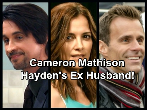 General Hospital Spoilers: Hayden's Ex-Husband Played by Cameron Mathison Coming to Port Charles?