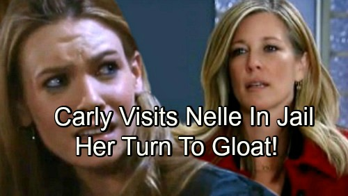 General Hospital Spoilers: Carly Visits Nelle in Prison, Takes Her Turn to Gloat – Nelle Leaves Baby Mess Behind