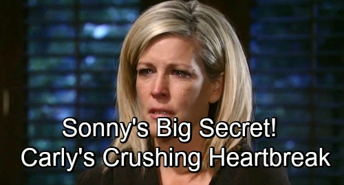 General Hospital Spoilers: Sonny Keeps GH's Next Big Secret - Carly's Desperate Mission Brings Crushing Heartbreak