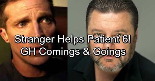General Hospital Spoilers: Patient 6's Mysterious Stranger - Comings and Goings – Week of October 2 – Casting News