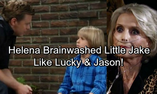 General Hospital Spoilers: Jake Brainwashed by Helena Just Like Jason and Lucky - Helena's Cassadine Island Evil Discovered