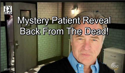 General Hospital Spoilers: New Ferncliff Doctor Lazaris Brings Back-from-the-Dead Bombshells – Mystery Patient Identity Revealed