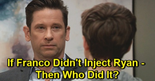 General Hospital Spoilers: Franco's a Red Herring – Another Culprit to Blame for Ryan's Dangerous Injection
