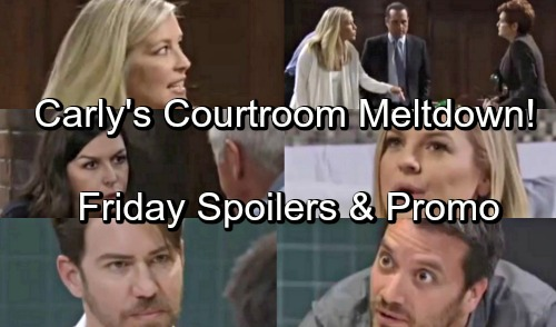 General Hospital Spoilers: Friday, May 25 – Carly's Courtroom Meltdown – Nina's Done with Valentin – Dante Explodes at Peter